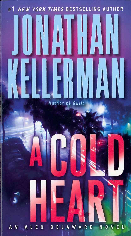 A Cold Heart By Kellerman, Jonathan